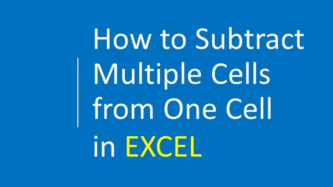 How To Subtract Multiple Cells From One Cell In Excel How to write subtract function in excel